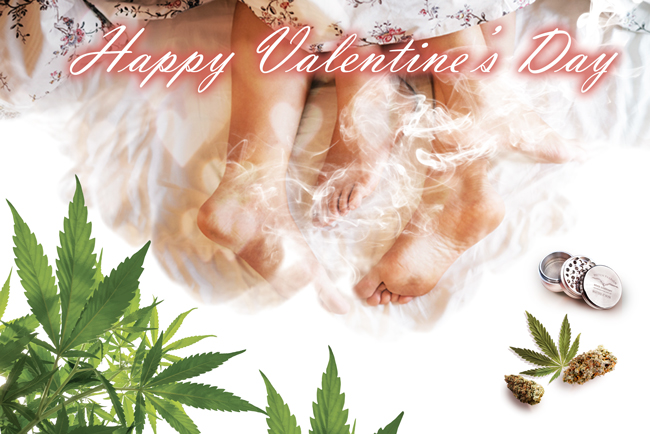 Valentines Day. Love and Cannabis.